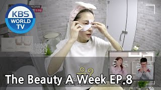 The Beauty A Week | 더 뷰티 어위크 EP 8 [SUB : ENG /2018.04.20]