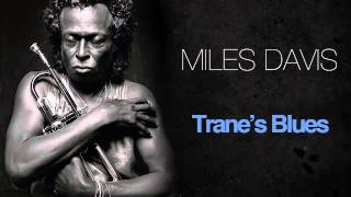 Miles Davis - Trane