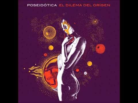 Poseidotica - El Dilema Del Orígen [2015][Full Album]
