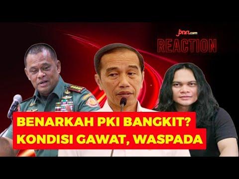 Gatot Ungkap Kebangkitan PKI, Jokowi Diminta Ambil Alih Komando, Waspada