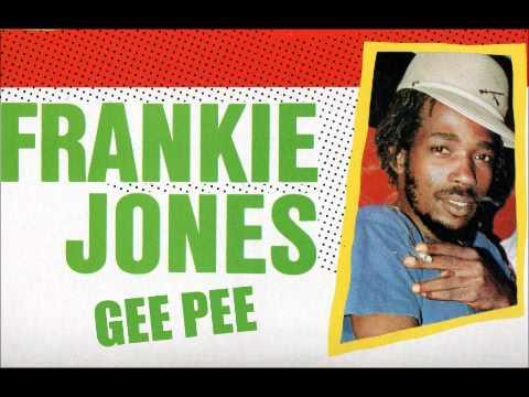 FRANKIE JONES - GEE PEE