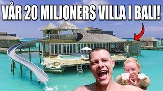 VÅR 20 MILJONERS VILLA I BALI!