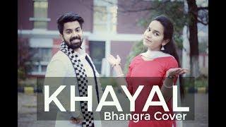Bhangra on Khayal | Mankirt Aulakh | Couple Bhangra | Beard Bhangra