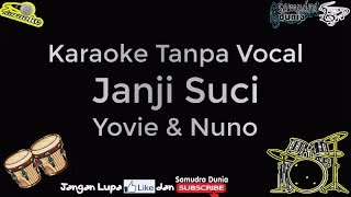 Karaoke Janji Suci Yovie & Nuno #tanpa Vocal