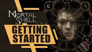 Mortal Shell Getting Started Guide: Things I Wish I Knew Before I Played