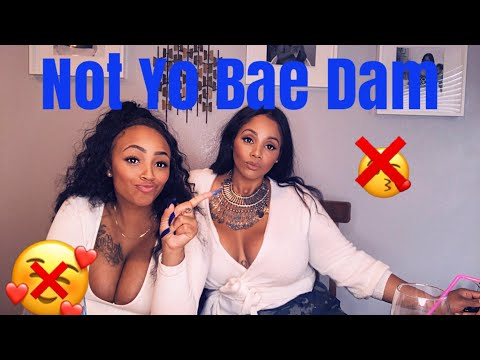Girl Talk: Not Your Bae| Relationships | Casual Dating | Side Piece