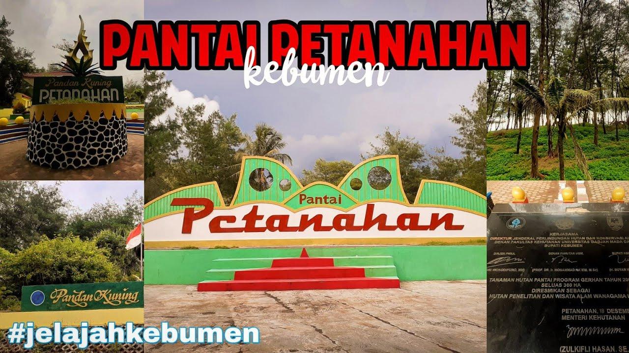 JELAJAH KEBUMEN #1 - PANTAI PETANAHAN KEBUMEN - YouTube