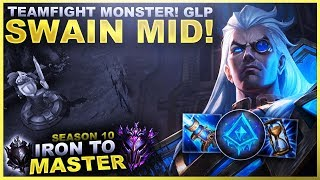TEAMFIGHT MONSTER! GLP SWAIN MID! - Iron to Master S10 | League of Legends