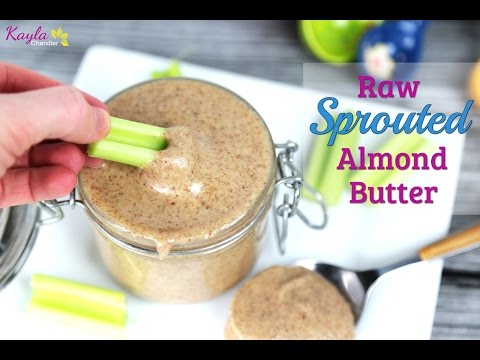 How to Make Raw Sprouted Almond Butter | Healthy Snack Ideas