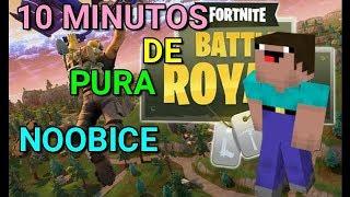 10 MINUTOS DE PURA NOOBICE - Fortnite