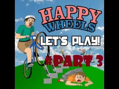 Let 39 s play happy wheels oh god part 3 youtube - Let s play happy wheels ...