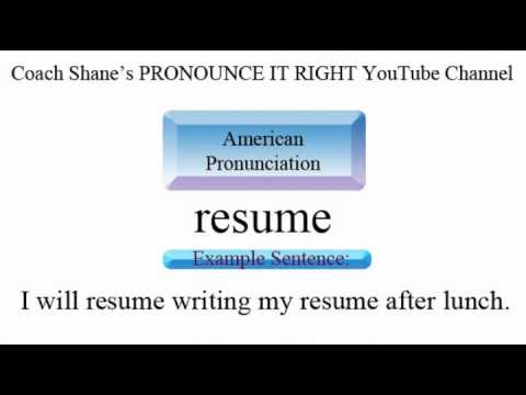 how to pronounce resume american pronunciation for esl students