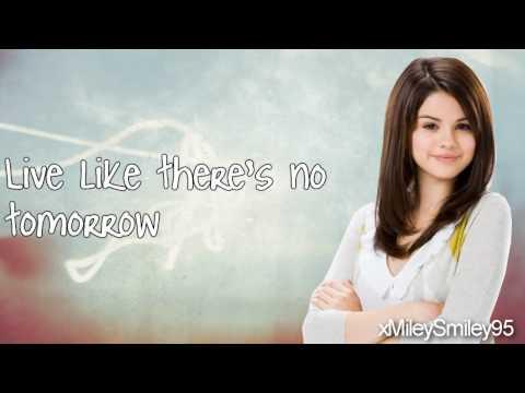 Selena Gomez & The Scene - Live Like There's No Tomorrow (with lyrics) HD