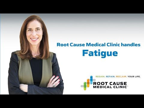 Root Cause Medical Clinic handles Fatigue