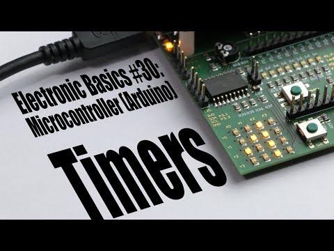 Electronic Basics #30: Microcontroller (Arduino) Timers