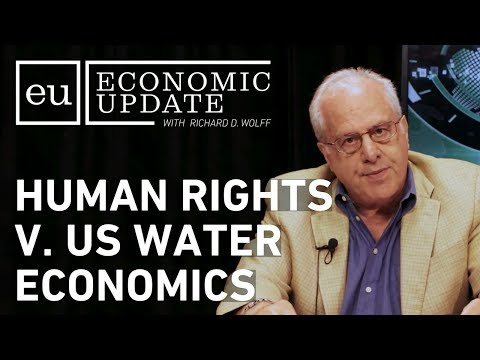 Economic Update: Human Rights v. US Water Economics