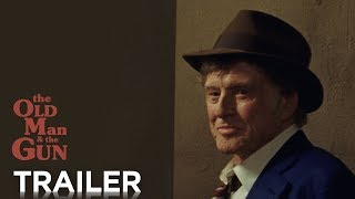THE OLD MAN THE GUN Trailer 2 HD FOX Searchlight