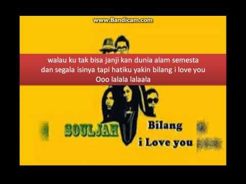 Souljah - Bilang I Love You