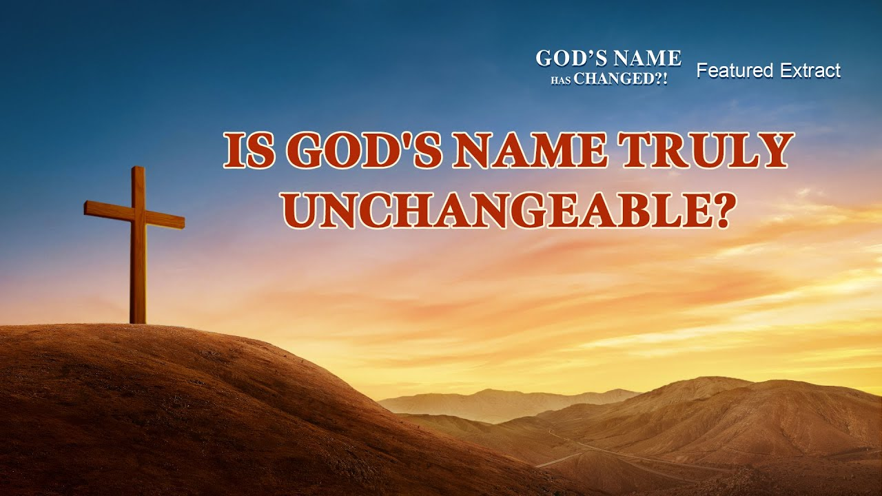 """Gospel Movie Extract 1 From """"God's Name Has Changed?!"""": Is God's Name Truly Unchangeable?"""