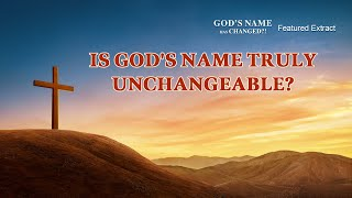 "Gospel Movie Clip ""God's Name Has Changed?!"" (2) - Is God's Name Truly Unchangeable?"