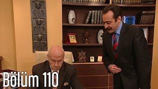 En Son Babalar Duyar 110. Bölüm