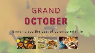 Grand October offers at Cinnamon Grand Colombo