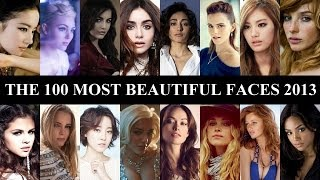 The 100 Most Beautiful Faces of 2013