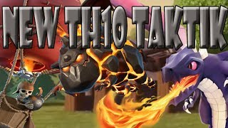 NEW TAKTIK TH10 | LAVA-DRAGON COOLE STATEGIE | Let´s Play CoC/ Clash of Clans | Deutsch/ German