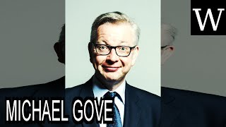 MICHAEL GOVE - WikiVidi Documentary