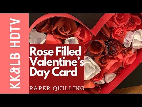 Rose Filled Love Heart Valentine's Day Card - Paper Quilling Craft