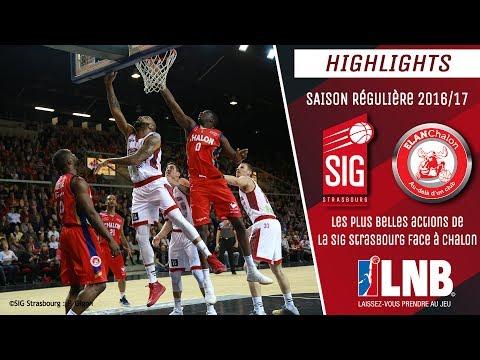SIG Strasbourg-Chalon: le best of 2016/17