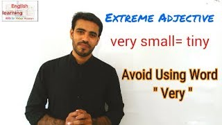 How to avoid using the word very