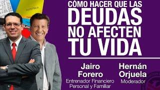 Jairo Forero/Hernán Orjuela - Cómo Hacer que las Deudas no A…