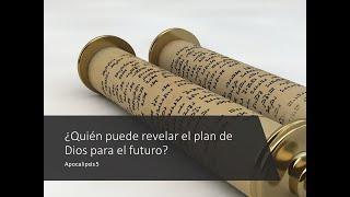 ¿Quién puede revelar el plan de Dios para el futuro? - 1a Parte - Agosto 2, 2020