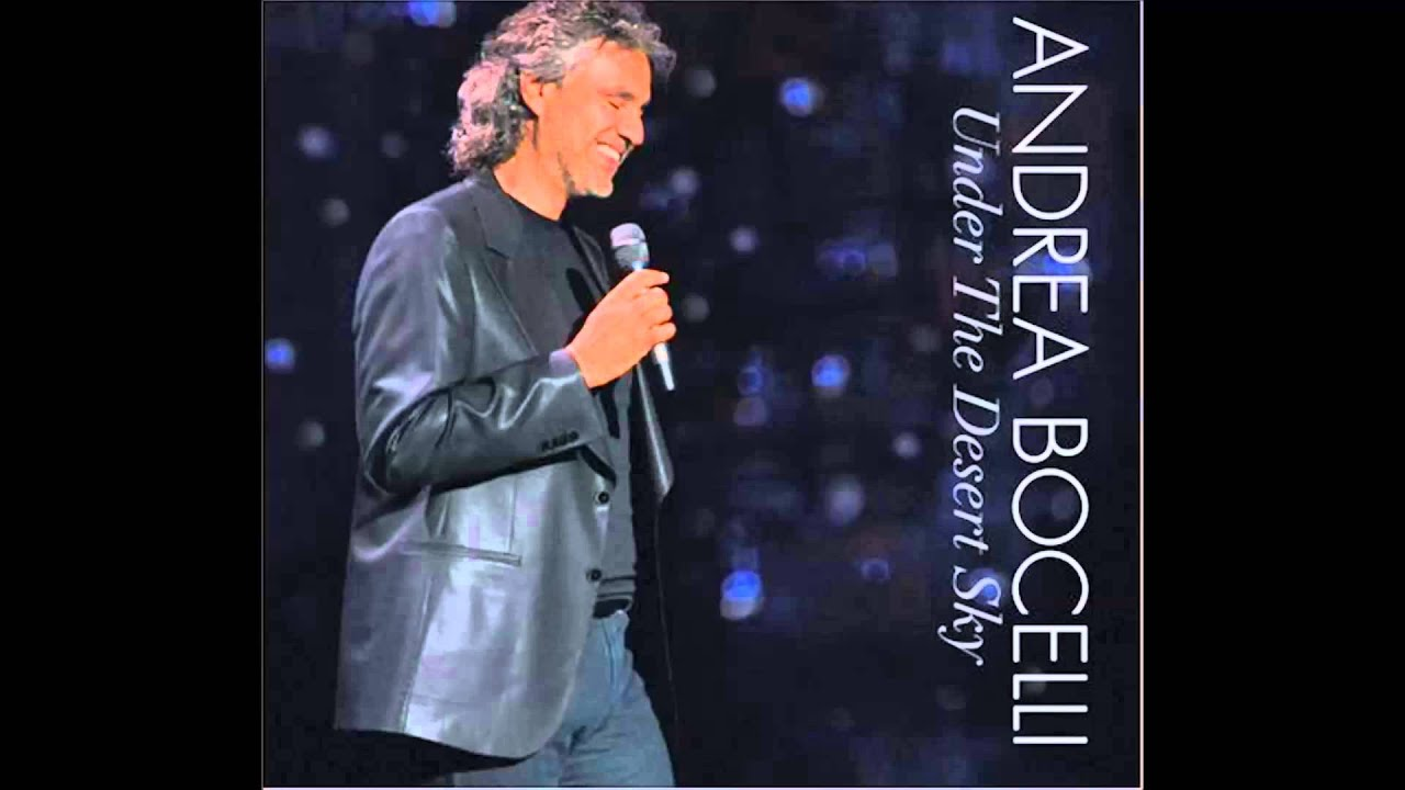 Andrea Bocelli Under The Desert Sky