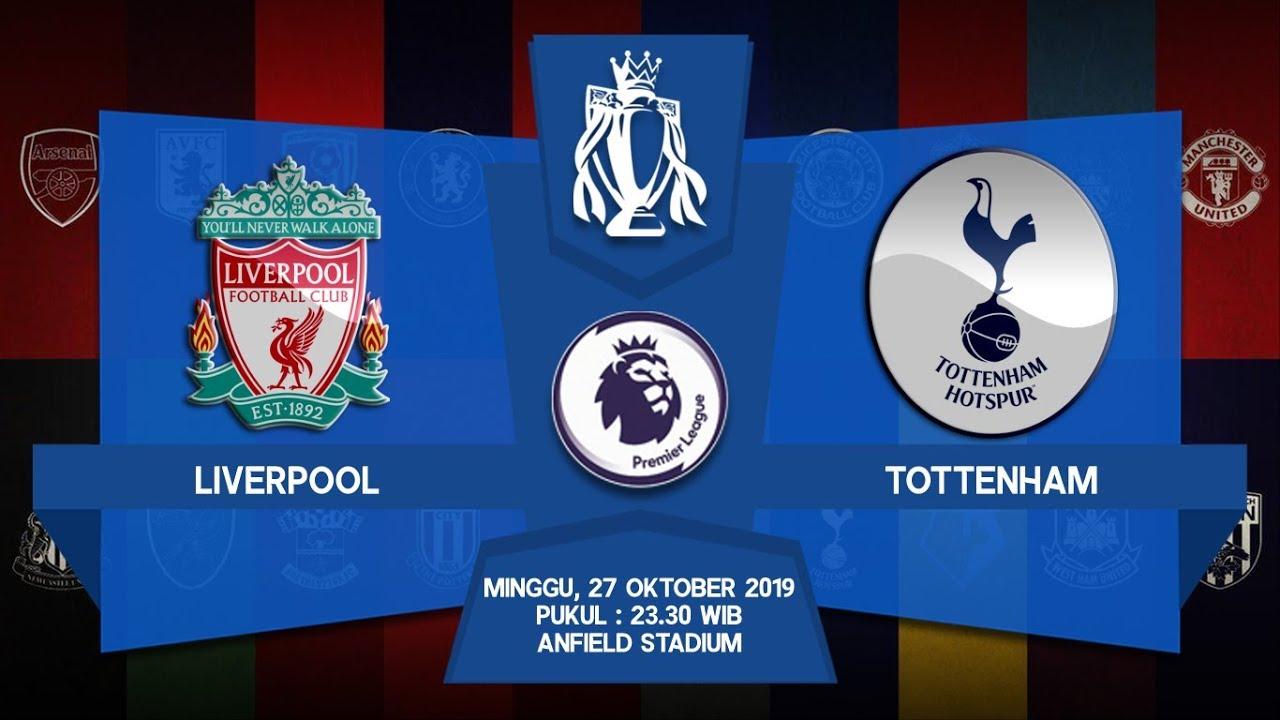Jadwal Liverpool Vs Tottenham : Jadwal Final Liga ...