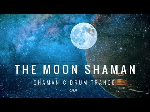 The Moon Shaman Meditation - Shamanic Drum Trance - Activate Your Higher Mind | Calm