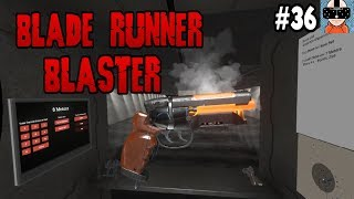 BLADE RUNNER BLASTER!!! | Hot Dogs, Horseshoes & Hand Grenades | HTC VIVE | EARLY ACCESS | #36