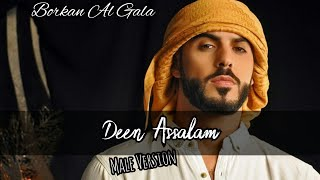 Video Deen Assalam Lirik - Male Version - Borkan Al Gala download MP3, 3GP, MP4, WEBM, AVI, FLV Agustus 2018