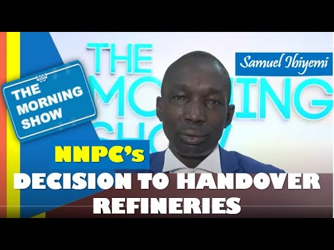 A look at NNPC's decision to handover refineries to the private sector - Samuel Ibiyemi