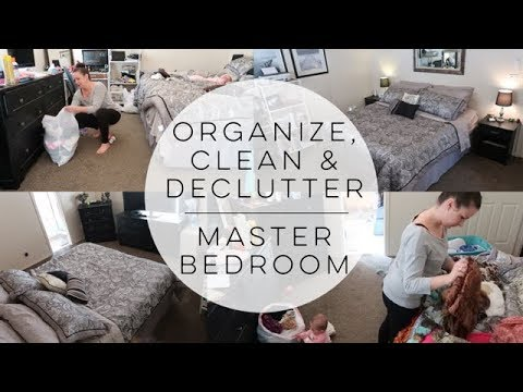Extreme Clean, Organize & Declutter | Master Bedroom