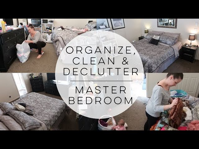 Extreme Clean Organize Declutter Master Bedroom