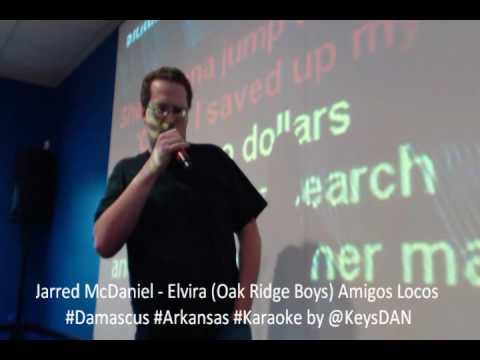 Jarred McDaniel   Elvira Oak Ridge Boys Amigos Locos #Damascus #Arkansas #Karaoke by @KeysDAN