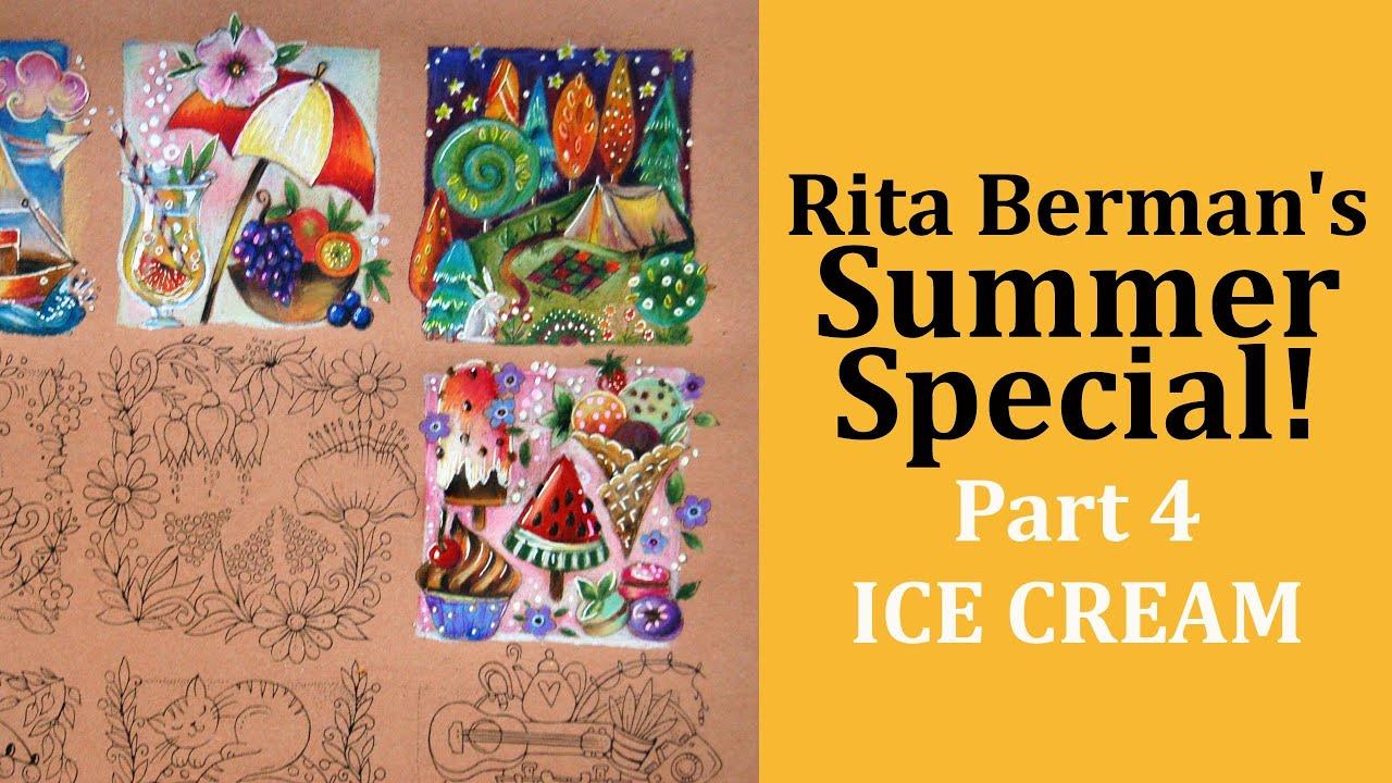 SUMMER SPECIAL freebee by Rita Berman. Part 4 ICE CREAM ...