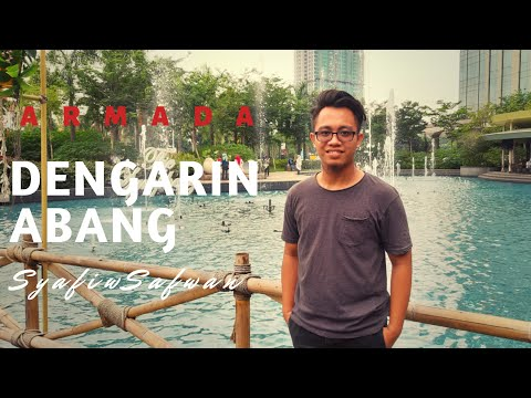 Armada- Dengerin Abang Cover By SyafiqSafwan With Lyric