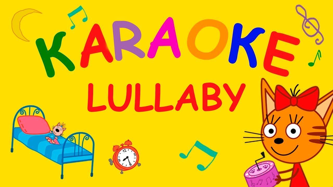 Kid-E-Cats   Lullaby Karaoke song   Nursery Rhymes & Kids Songs