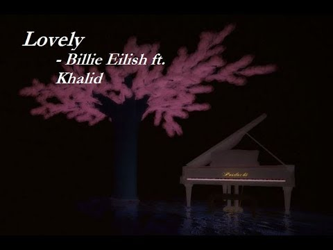 Lovely Billie Eilish Ft Khalid Virtual Piano Roblox Youtube