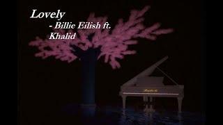 Lovely - Billie Eilish ft. Khalid   Virtual Piano   Roblox
