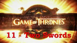 Game of Thrones OST 11 - Two Swords - GoT Season 4 Soundtrack