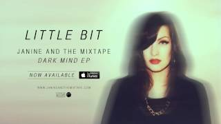Janine And The Mixtape - Little Bit [Official Remastered Audio]